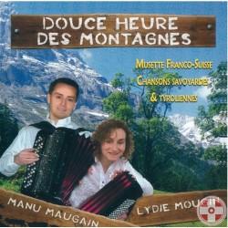 Manu MAUGAIN & Lydie MOUGIN - Douce heure des montagnes