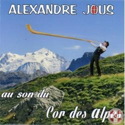 Alexandre JOUS - Au son du cor des Alpes