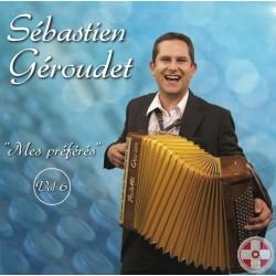 Sébastien Géroudet - Mes préférés - Volume 6