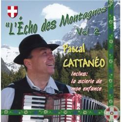 Pascal CATTANÉO - L'Echo des montagnes Vol.2
