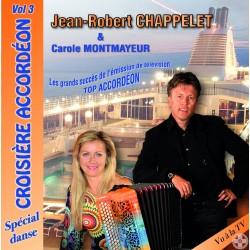 Jean-Robert CHAPPELET et Carole MONTMAYEUR - Croisière Accordéon Vol.3