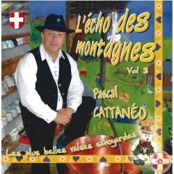 Pascal CATTANÉO - L'Echo des montagnes Vol.3