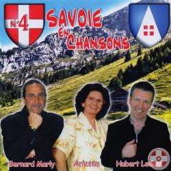 Bernard MARLY / Hubert LEDENT / Arlette - Savoie en chansons Vol.4