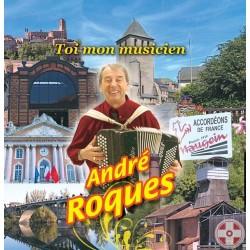 André ROQUES - Toi mon musicien