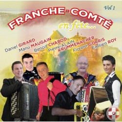FRANCHE-COMTÉ en Fête Vol.1