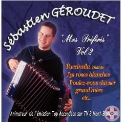 Sebastien GEROUDET - Mes Préférés Vol.2