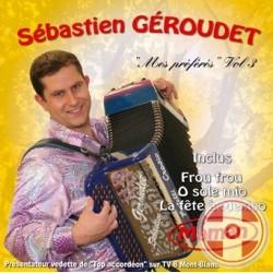 Sebastien GEROUDET - Mes Préférés Vol.3