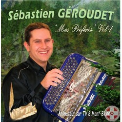 Sebastien GEROUDET - Mes Préférés Vol.4