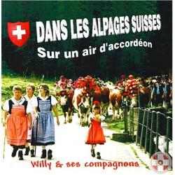 Willy et ses compagnons - Dans les Alpages Suisses