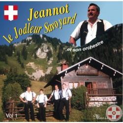 Jeannot CHRISTINAZ - Le yodleur Savoyard Vol.1