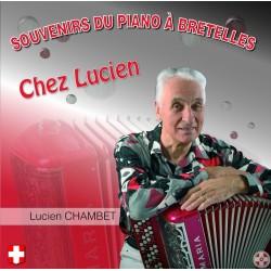 Lucien CHAMBET - Souvenirs du piano à bretteles chez Lucien