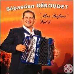 Sébastien GEROUDET - Mes Préférés Vol.5