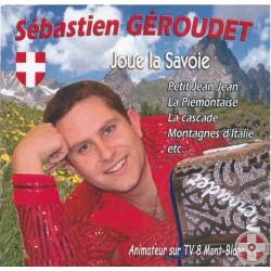 Sébastien GEROUDET - Joue la Savoie Vol.1