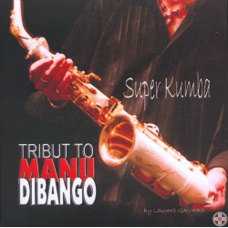 Laurent GAVARD - Tribute to Manu DIBONGO