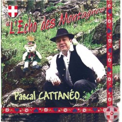Pascal CATTANÉO - L'Echo des montagnes vol.1