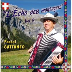 Pascal CATTANÉO - L'Echo des montagnes Vol.5