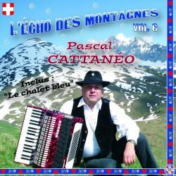 Pascal CATTANÉO - L'Echo des montagnes Vol.6