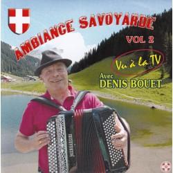 Denis BOUET - Ambiance Savoyarde Vol.2
