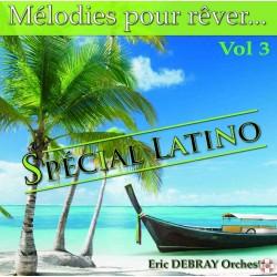 Eric DEBRAY Orchestra - Mélodies pour rêver Vol.3