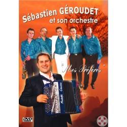 """Sebastien GEROUDET - DVD """"Mes préférés"""""""